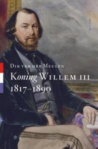 koning-willem-iii-biografie-dik-van-der-meulen